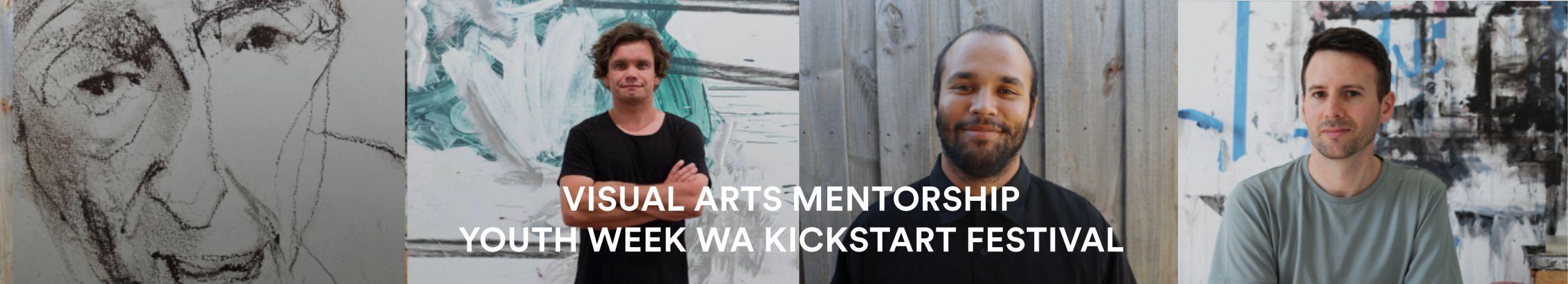 Propel Youth Arts WA | Visual Arts Mentorship | Youth Week WA KickStART Festival